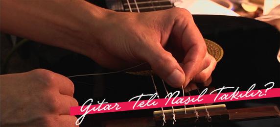 gitar-teli-nasıl-takılır