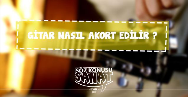 gitar kursu İzmir gitar nasıl akort edilir